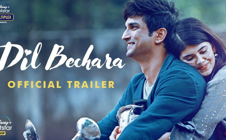 Dil Bechara: The last film by Sushant Singh Rajput is a tragic love story