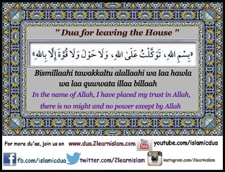 Dua for leaving the House - Islamic Du'as (Prayers and Adhkar)