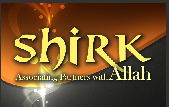 Tawheed-III Shirk