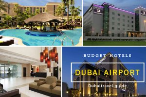 Stay at one of the Budget Hotels near Dubai Airport
