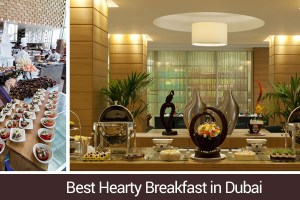 Best Hearty Breakfast Buffet in Dubai for Foodies