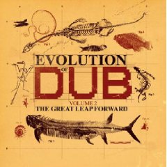 Evolution Of Dub, Vol. 2