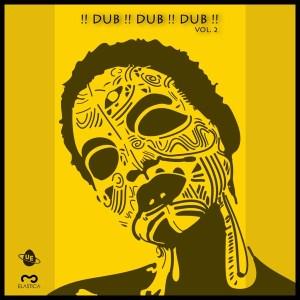 Various Artists: !! Dub !! Dub !! Dub !! Vol. 2