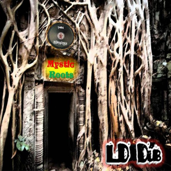 LD Dub: Mystic Roots