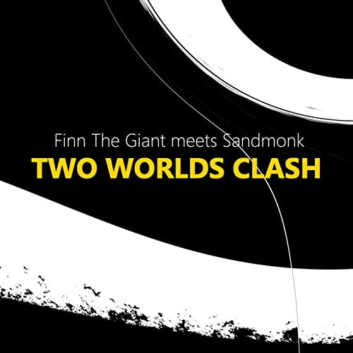 Finn The Giant meets Sandmonk: Two Worlds Clash