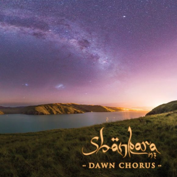 Shankara NZ: Dawn Chrous
