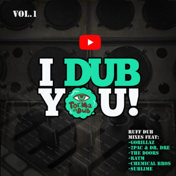 Tor.Ma In Dub: I Dub You! Vol. 1