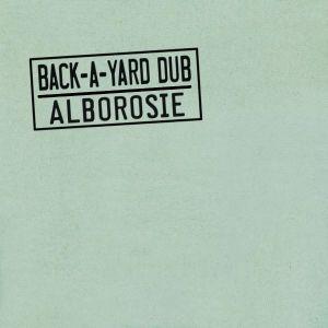 Alborosie: Back-A-Yard Dub