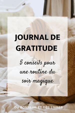 Journal de gratitude : 5 conseils pour une routine du soir magique
