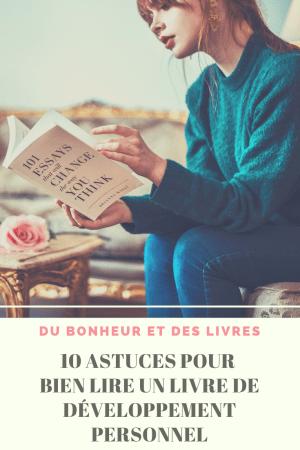 Lire un livre de développement personnel : 10 astuces pour bien lire