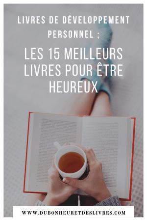 Les 15 meilleurs livres pour être heureux