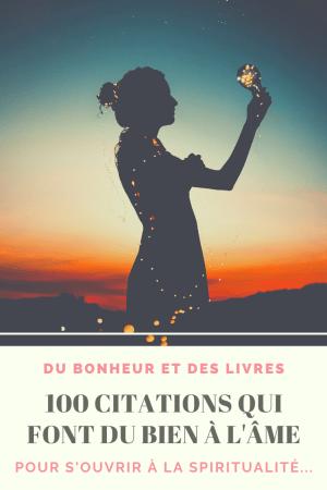 S'ouvrir à la spiritualité : 100 citations qui font du bien à l'âme