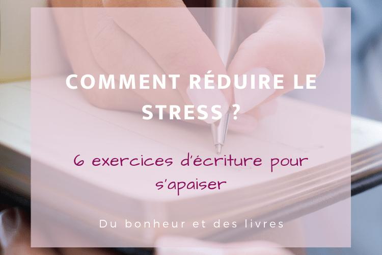 Comment réduire le stress ? 6 exercices d'écriture pour s'apaiser