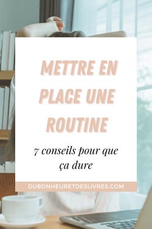 Comment mettre en place une routine quotidienne ? 7 conseils essentiels