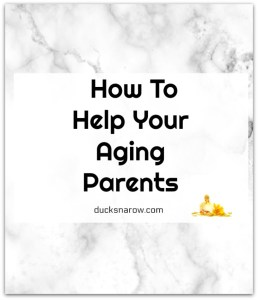 How to help your aging parents #eldercare