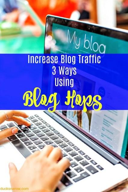 3 ways that using blog hops will increase your blog traffic #bloggingtips