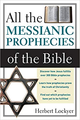 All the Messianic Prophecies in the Bible AD