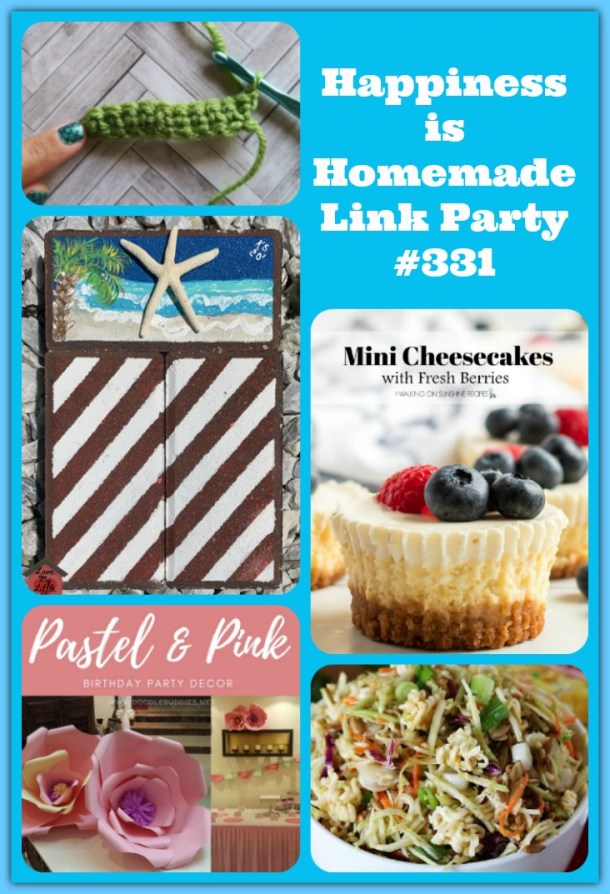 Happiness Is Homemade Link Party week 331