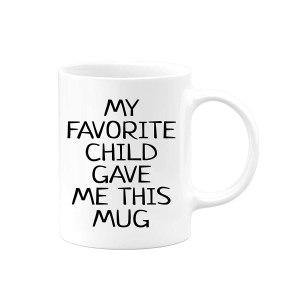 My favorite child gave me this mug #ad
