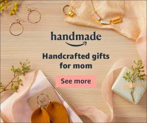 Handcrafted gifts for Mother's Day AD