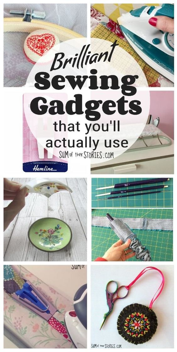 sewing gadgets that are really useful from Sum of Their Stories