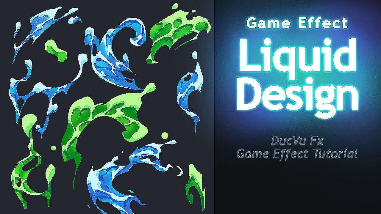 game-effect-tutorial-water-shape-design-liquid-shape-design-water-effect-ducvu-fx