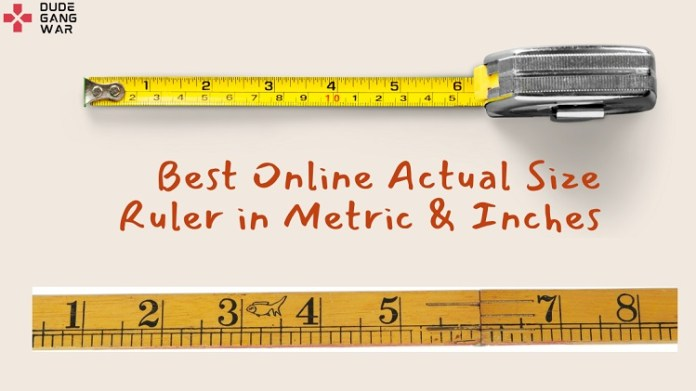 Best Online Actual Size Ruler in Metric & Inches