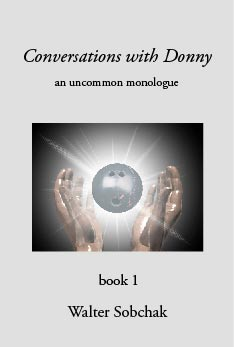 Conversations With Donny by Walter Sobchak
