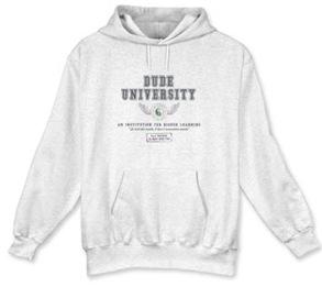 dude university sweatshirt