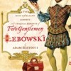 The Big Bertoccski – Two Gentlemen of Lebowski meets Dudeism