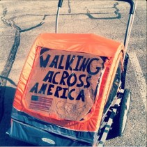 Pushcart With Walk Across America Sign