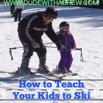 how to teach your kid to ski dude with a brew