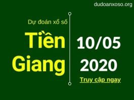 du doan xs tien giang 10/5/2020