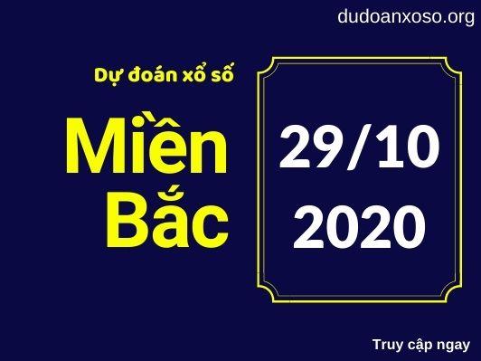 Dự đoán XSMB 29/10/2020