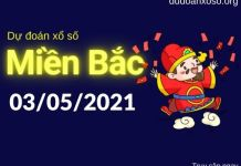 Dự đoán XSMB 3/5/2021