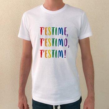 camiseta t'estime t'estimo t'estim!