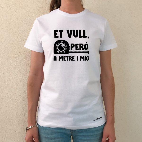 samarreta-blanca-xica-et-vull-pero-a-metro-i-mig