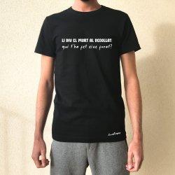 camiseta negra chico li diu el mort al degollat qui t'ha fet eixe forat