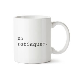 taza no patisques