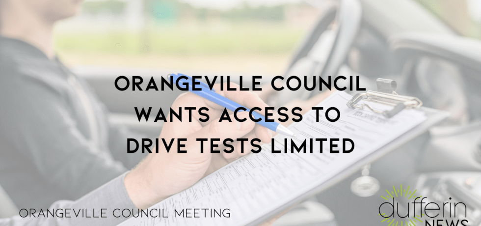 Orangeville Council Wants Access to Drive Tests Limited