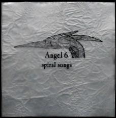 Angel 6 - Spiral Songs