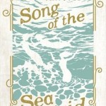 Holiday Read #2  Song of the Sea Maid