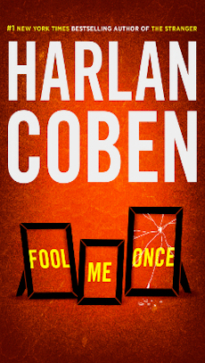 Fool Me Once by Harlan Coben- Are too many twists a bad thing?
