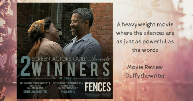 Fences movie review @duffythewriter