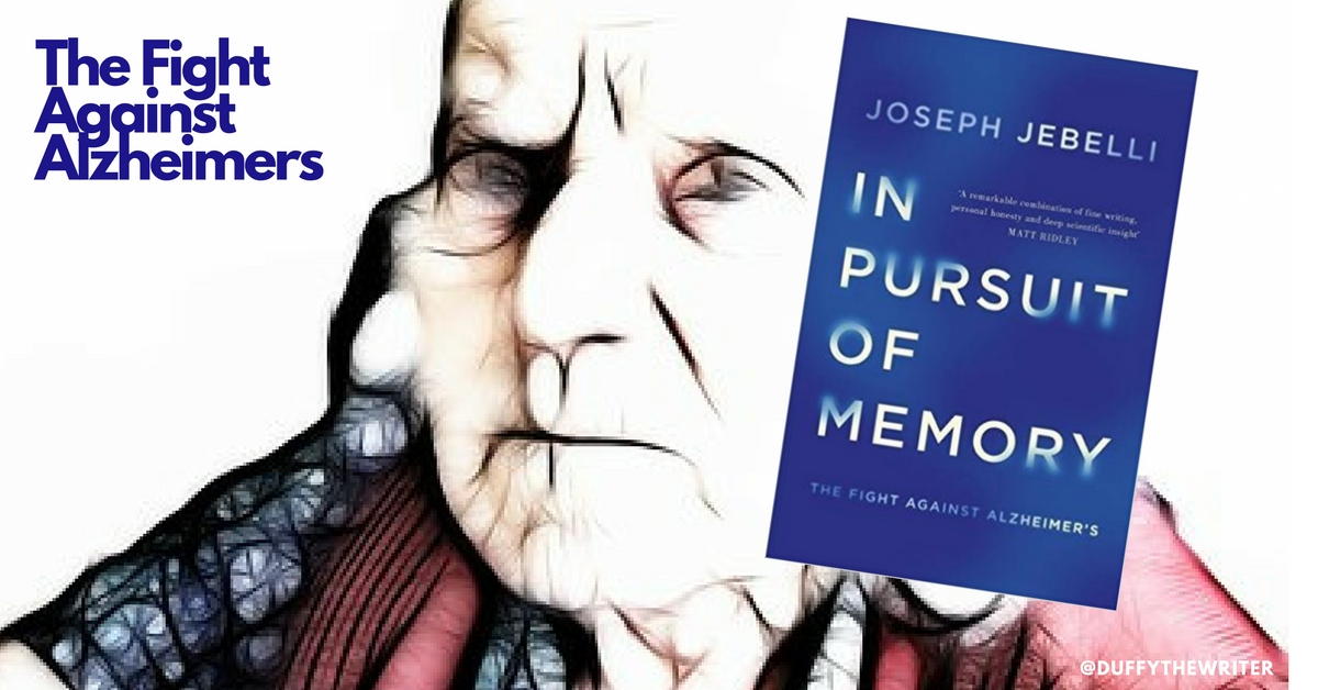 In Pursuit Of Memory - A book for anyone affected by Alzheimer's