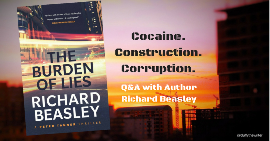 Q&A with Richard Beasley author The Burden Of Lies