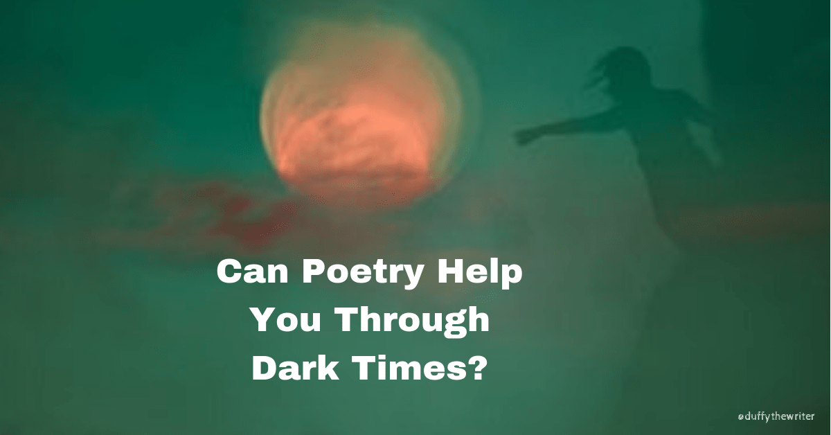Can Poetry Help You Through Dark Times?