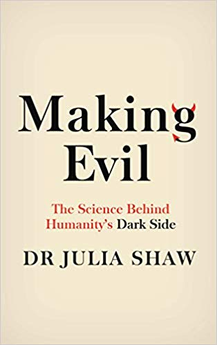 making evil. a peek into humanity's dark side