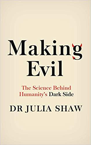 making evil. a peek into humanity's dark side