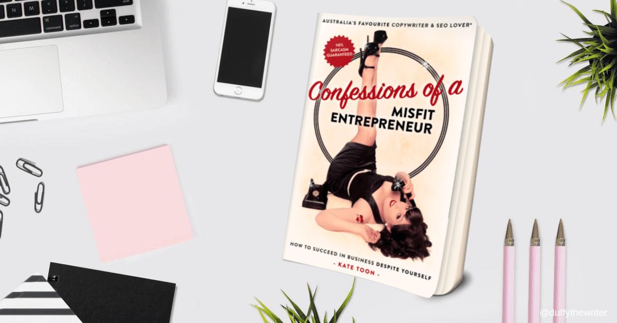 confessions of a misfit entrepreneur - Kate Toon